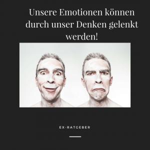 Emotionen werden durch unser denken gelenkt - ex freundin vergessen