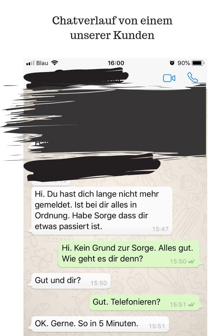 Chatverlauf von einem unserer Kunden - ex meldet sich nicht weil was passiert ist
